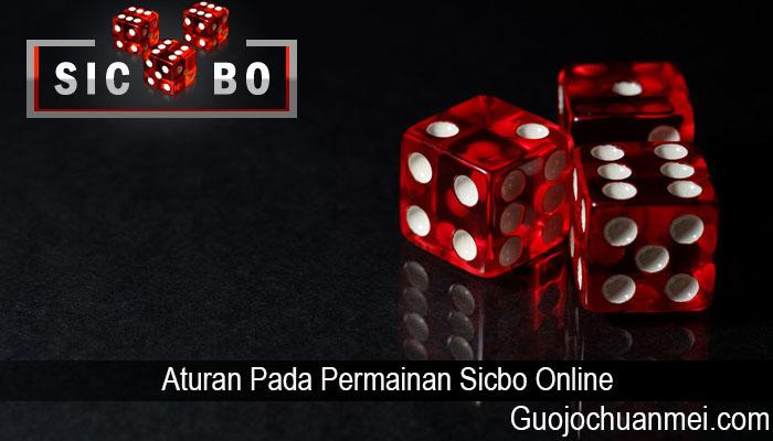 Aturan Pada Permainan Sicbo Online