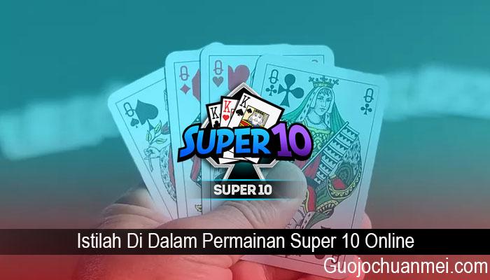 Istilah Di Dalam Permainan Super 10 Online