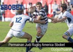 Permainan Judi Rugby America Sbobet