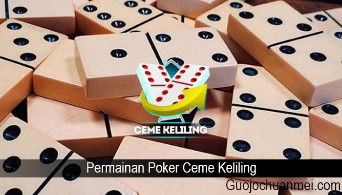 Permainan Poker Ceme Keliling